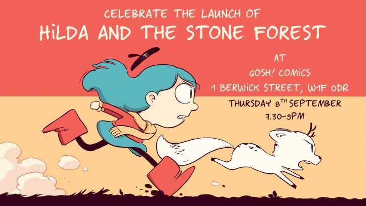 Hilda and the Stone Forest Launch Party at Gosh!