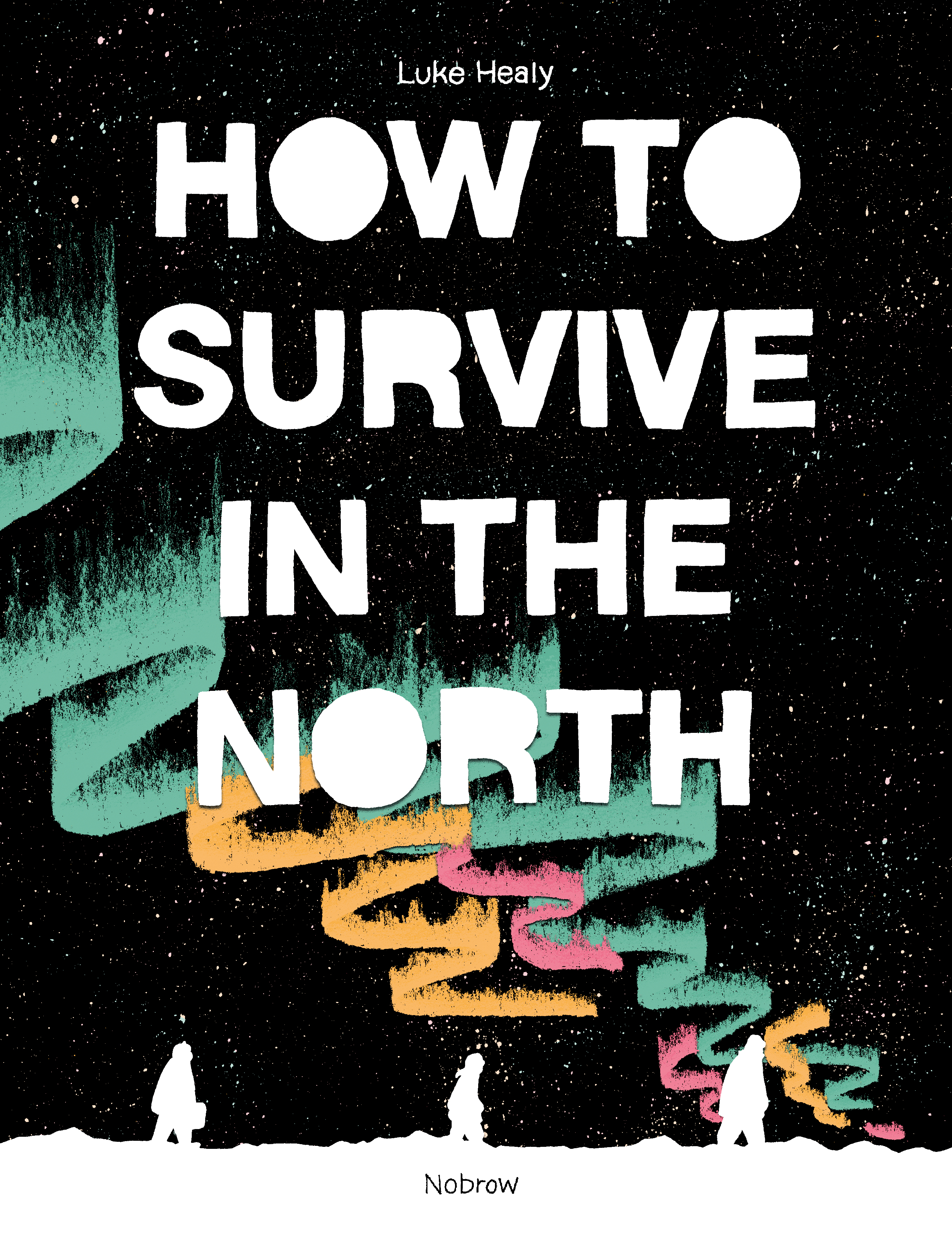 How to Survive in the North | Paperback