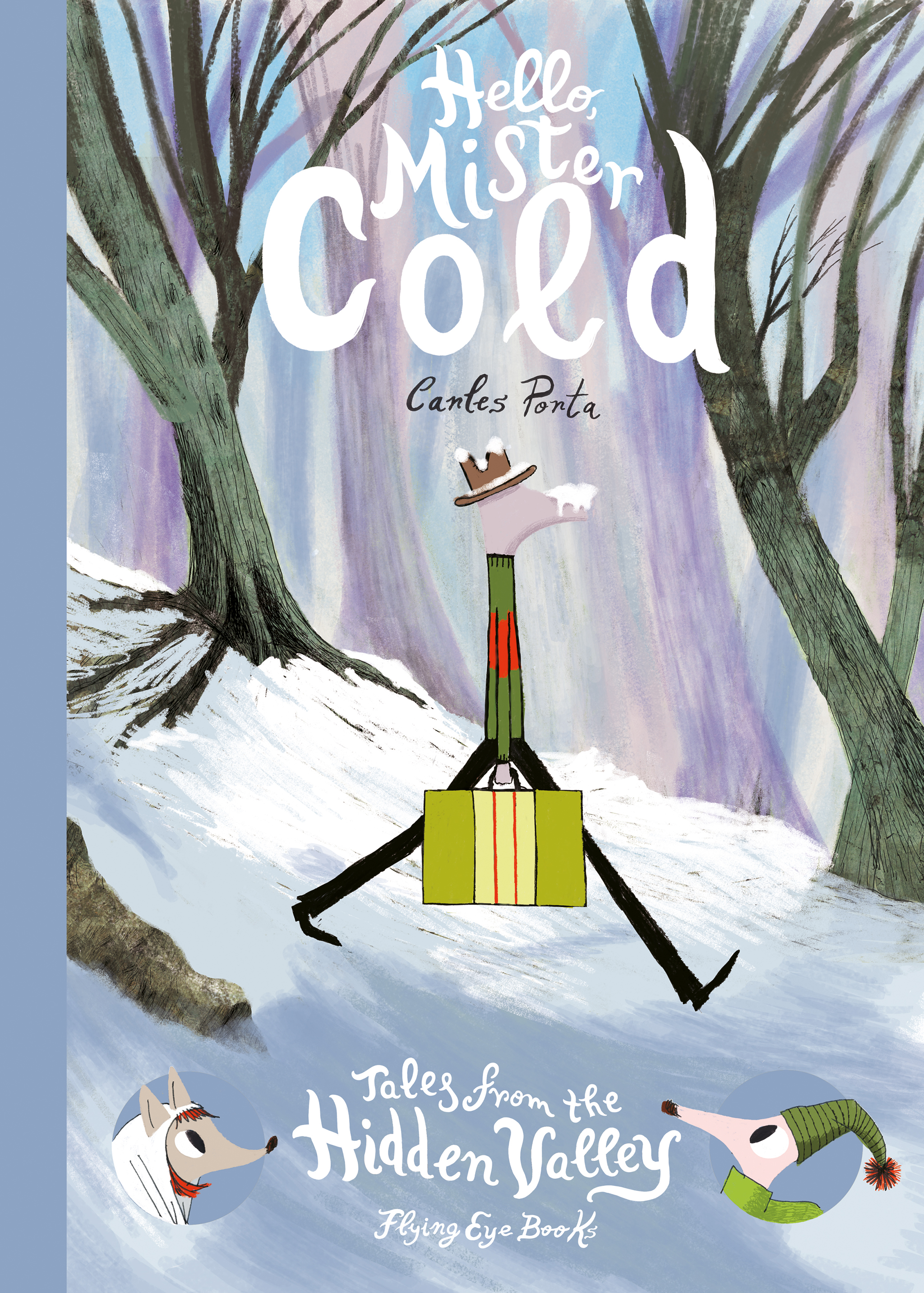Hello Mister Cold (Tales From The Hidden Valley Book 2)