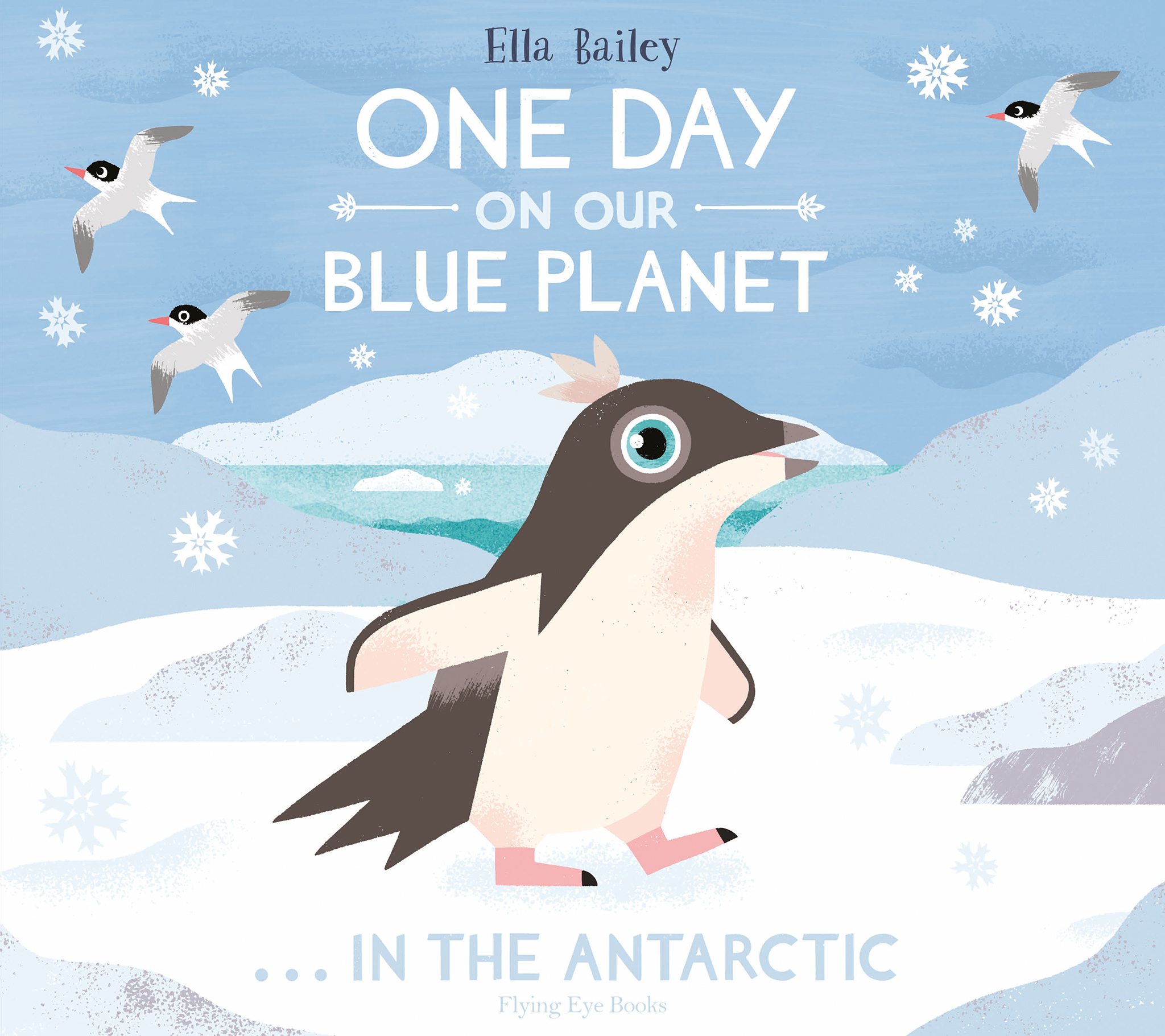 One Day on Our Blue Planet … In the Antarctic (paperback)