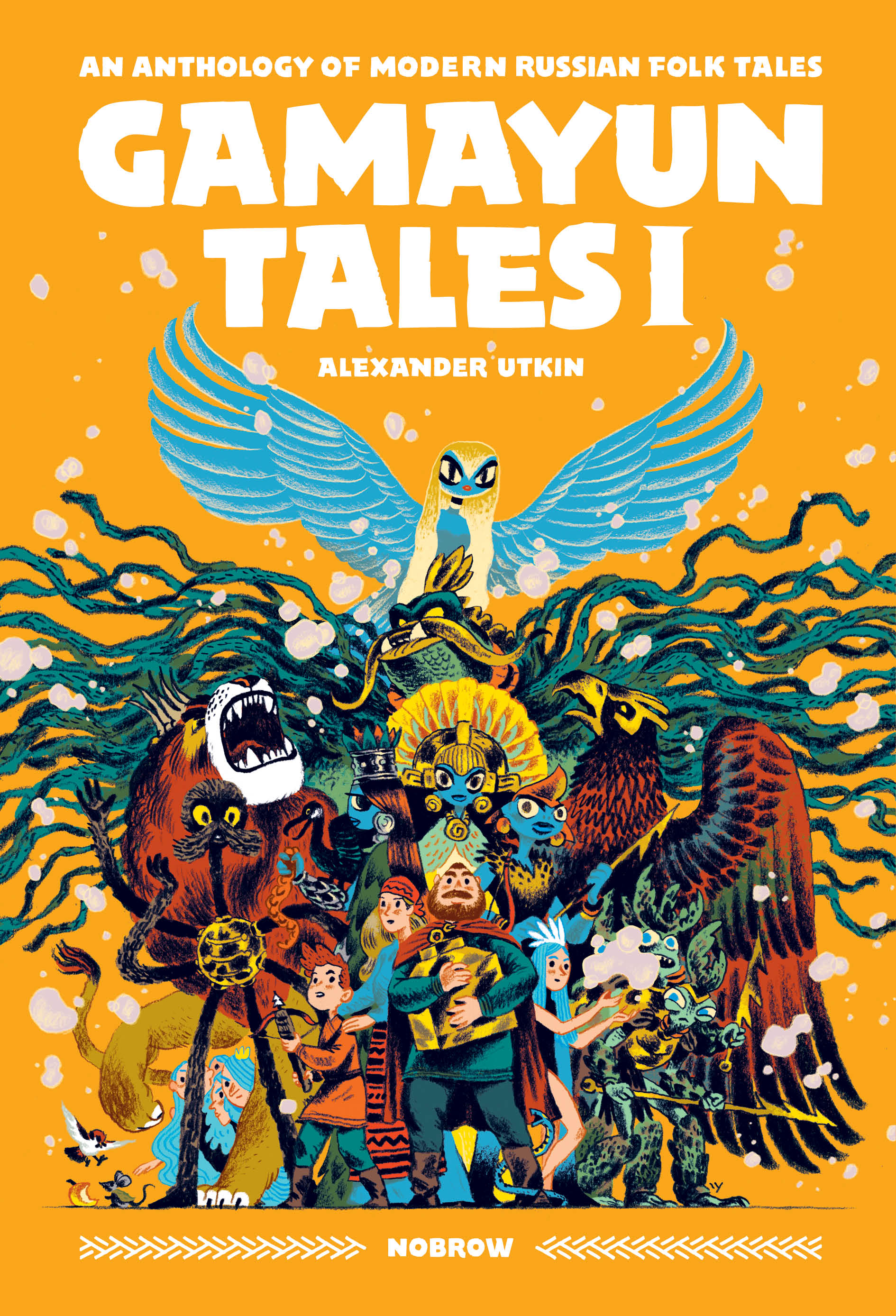 Gamayun Tales I: An Anthology of Modern Russian Folk Tales