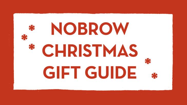 Christmas Gift Guide: Nobrow Edition
